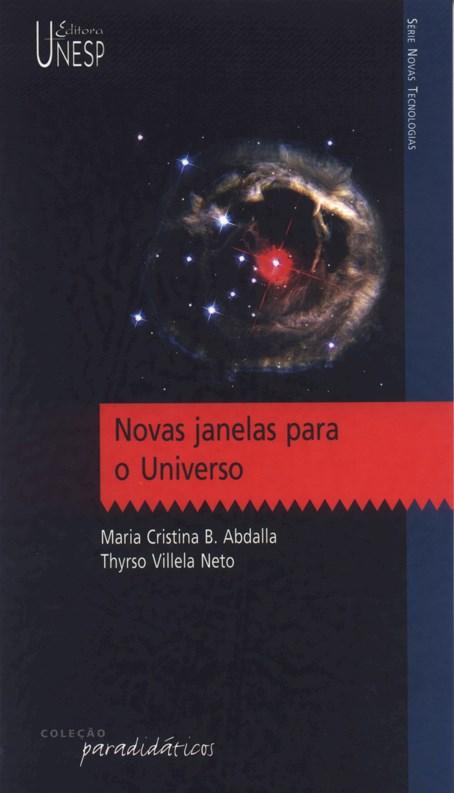 Novas janelas para o universo, livro de Maria Cristina B. Abdalla, Thyrso Villela Neto