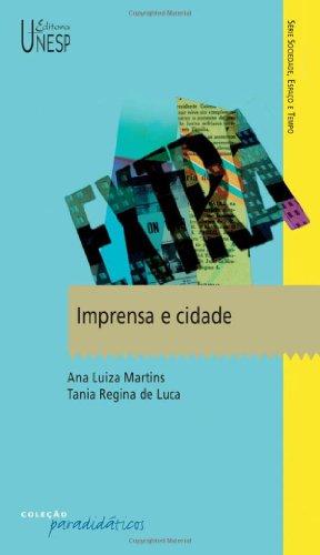 Imprensa e cidade, livro de Tania Regina de Luca