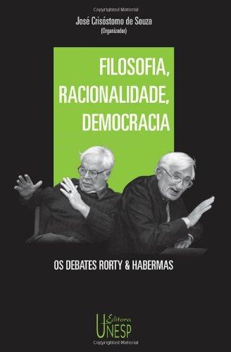 Filosofia, racionalidade, democracia, livro de Jürgen Habermas, Richard Rorty