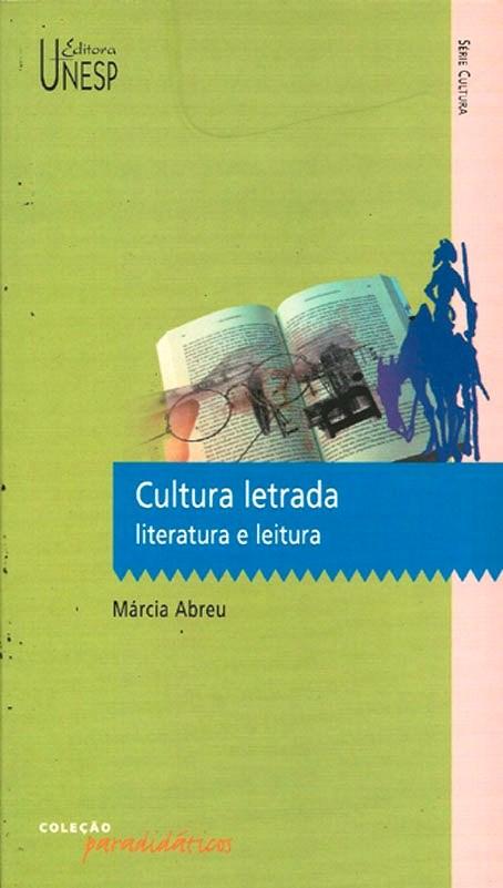 Cultura Letrada - literatura e leitura, livro de Márcia Abreu