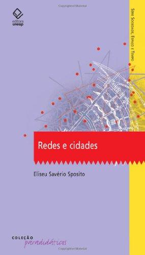 Redes e Cidades, livro de Eliseu Savério Sposito