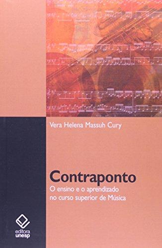 Contraponto - o ensino e o aprendizado no ensino superior de música, livro de Vera Helena Massuh Cury