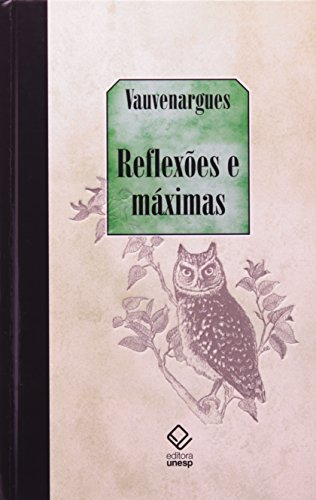 Reflexões e máximas, livro de Luc de Clepier (Marquês de Vauvenargues)