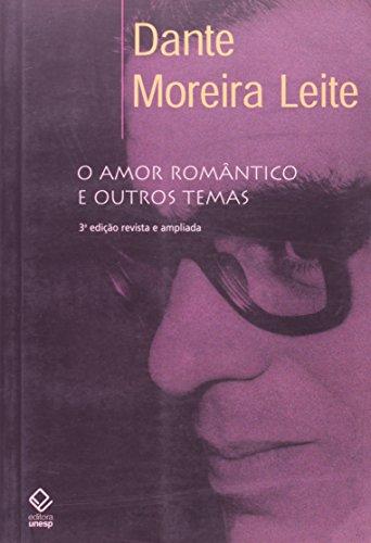 O Amor Romântico e Outros Temas, livro de Dante Moreira Leite