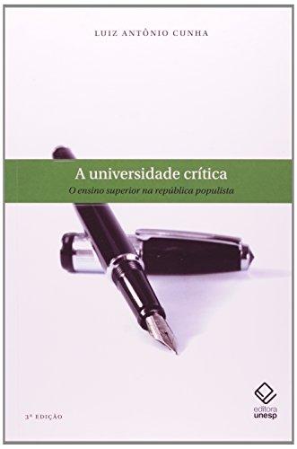 A Universidade Crítica - ensino superior na república populista, livro de Luiz Antonio Cunha