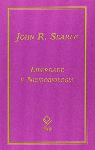 Liberdade e neurobiologia, livro de Searle , JohnR.