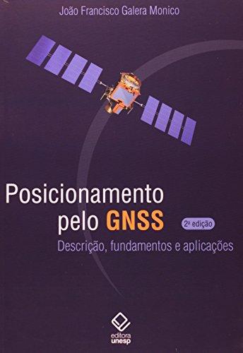 Posicionamento pelo GNSS, livro de Mônico, João Francisco Galera