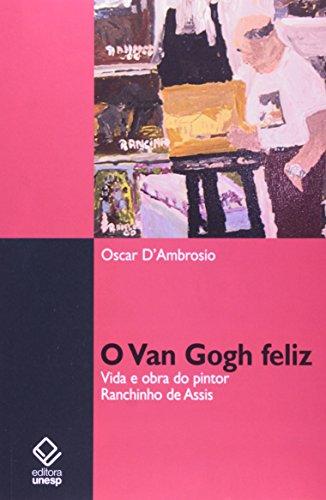 VAN GOGH FELIZ, O, livro de D´AMBROSIO