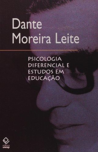 Psicologia Diferencial e Estudos em Educação, livro de Dante Moreira Leite