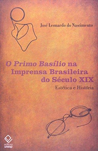 Primo Basílio na imprensa brasileira do século XIX, livro de Nascimento , José Leonardo Do