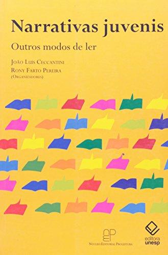 Narrativas Juvenis - outros modos de ler, livro de João Luís Ceccantini, Rony Farto Pereira