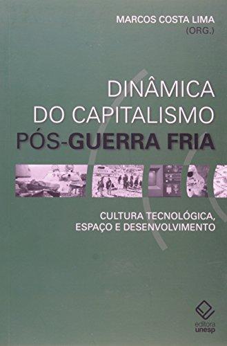 DINAMICA DO CAPITALISMO POS-GUERRA FRIA, livro de Diógenes Cândido de Lima
