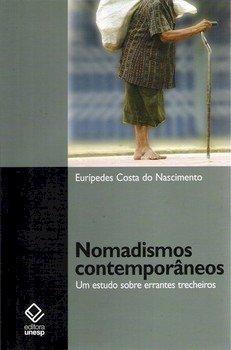 Nomadismos contemporâneos. Um estudo sobre errantes trecheiros, livro de Euripedes Costa do Nascimento