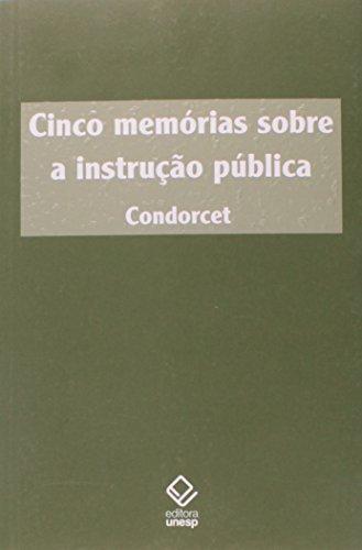 Cinco Memórias sobre a Instrução Pública, livro de Condorcet