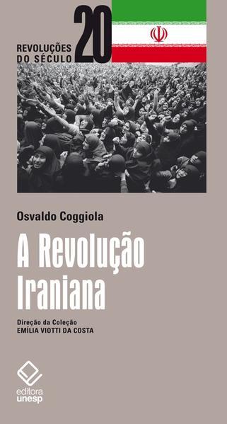 A revolução iraniana, livro de Osvaldo Coggiola