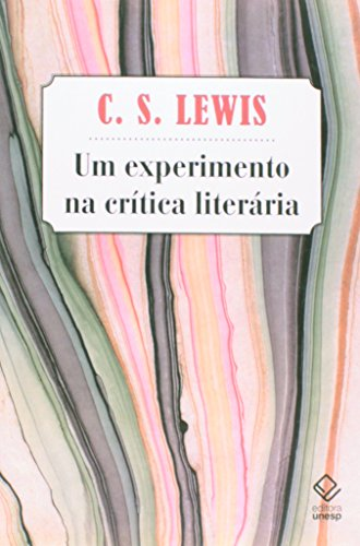 Um Experimento na Crítica Literária, livro de C. S. Lewis