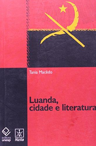 Luanda, cidade e literatura, livro de Tania Macêdo