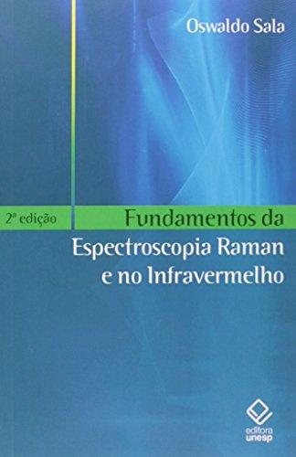 Fundamentos da espectroscopia Raman e no infravermelho, livro de Oswaldo Sala