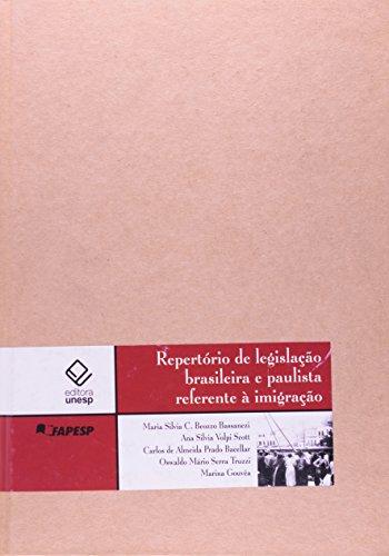 Repertorio de Legislação Brasileira e Paulista Referente a Imigração, livro de Maria Silvia C. Beozzo Bassanezi