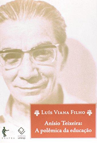 Anísio Teixeira, livro de Luís Viana Filho