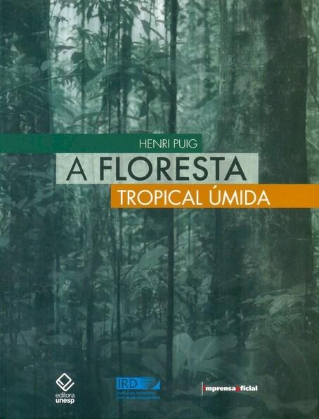 A Floresta Tropical Úmida, livro de Henri Puig