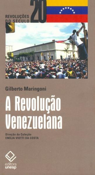 A Revolução Venezuelana, livro de Gilberto Maringoni