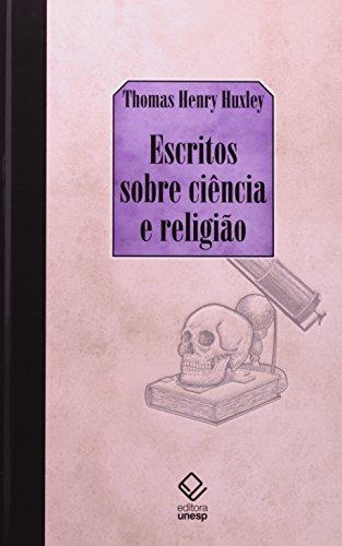 Escritos sobre ciência e religião, livro de Thomas Henry Huxley