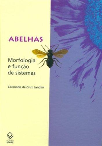 Abelhas - morfologia e função de sistemas, livro de Carminda da Cruz Landim