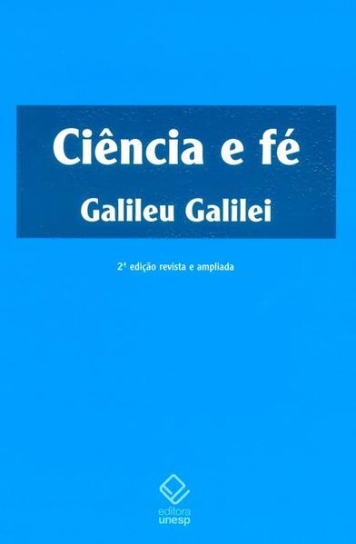 Ciência e Fé, livro de Galileu Galilei