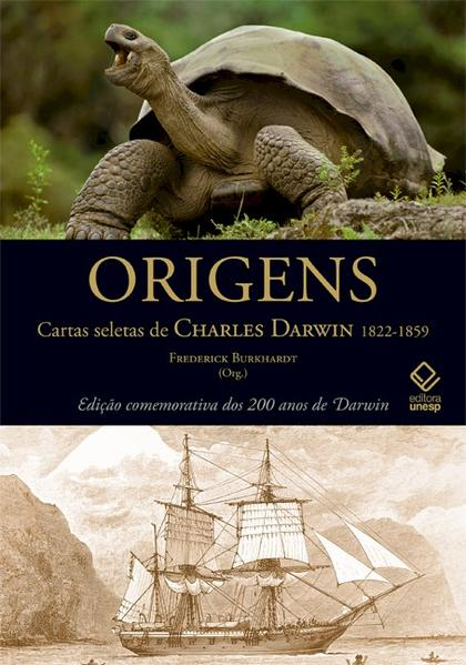Origens - cartas seletas de Charles Darwin 1822-1859, livro de Frederick Burkhardt