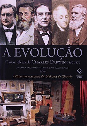 A Evolução - cartas seletas de Charles Darwin 1860-1870, livro de Frederick Burkhardt