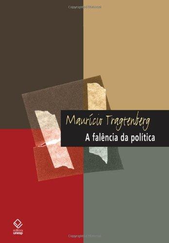 A Falência da Política, livro de Maurício Tragtenberg