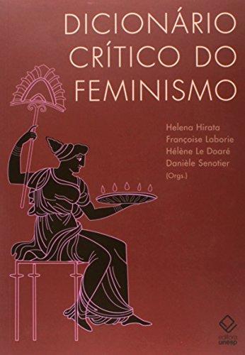 Dicionário Crítico do Feminismo, livro de Helena Hirata, Françoise Laborie, Hélène Le Doaré, Danièle Snotier (Orgs.)