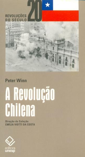 A Revolução Chilena, livro de Peter Winn