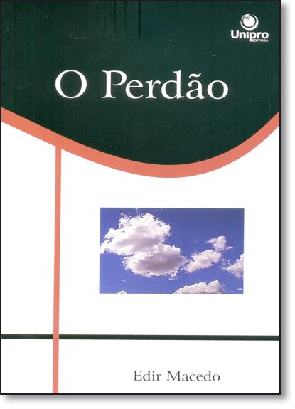 Perdão, O - Vol.5 - Série Caráter de Deus, livro de Edir Macedo