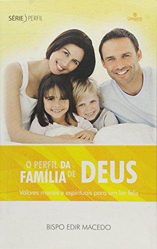 Perfil da Familia de Deus, O, livro de Edir Macedo