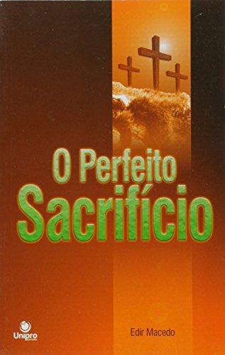 Perfeito Sacrificio, O, livro de Edir Macedo