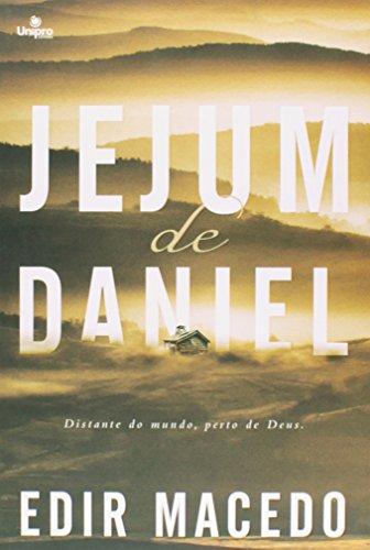 Jejum de Daniel: Distante do Mundo, Perto de Deus, livro de Edir Macedo