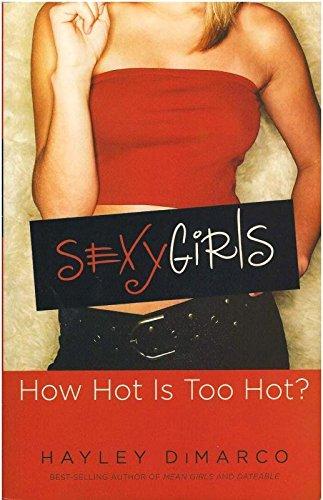 Sexy Girls: Qual o Limite da Sensualidade?, livro de Hayley DiMarco