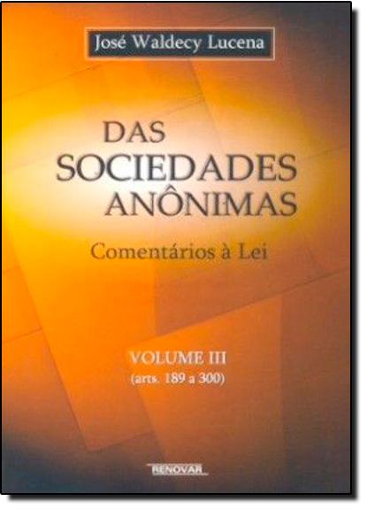 Das Sociedades Anônimas - Vol.3, livro de José Waldecy Lucena