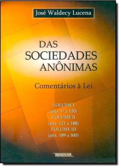 Das Sociedades Anônimas - 3 Volumes, livro de José Waldecy Lucena