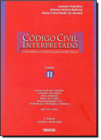 Código Civil Interpretado - Vol.2, livro de Gustavo Tepedino