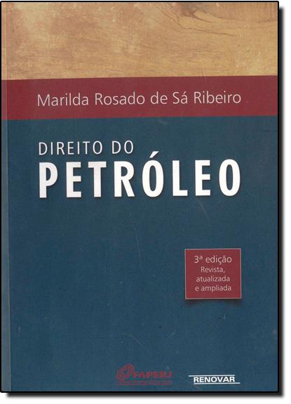 Direito do Petróleo, livro de Marilda Rosado de Sá Ribeiro