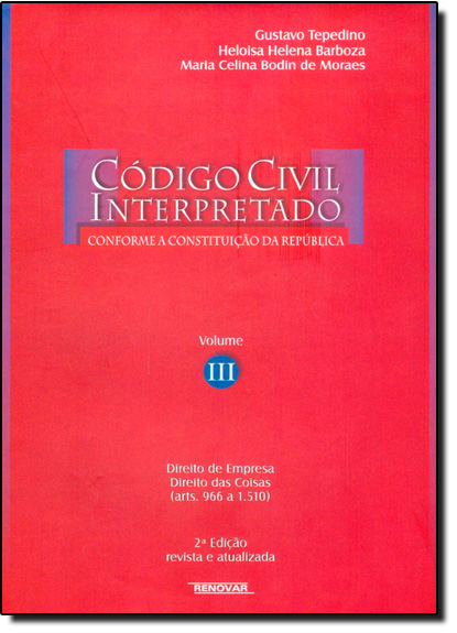 Código Civil Interpretado - Vol.3, livro de Gustavo Tepedino