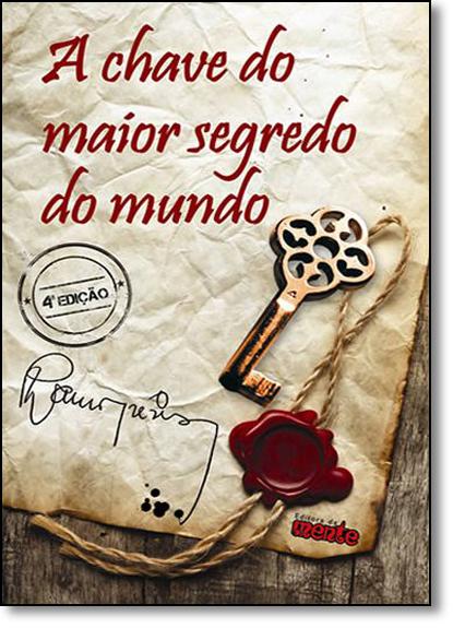 Chave do Maior Segredo do Mundo, A, livro de Lauro Trevisan