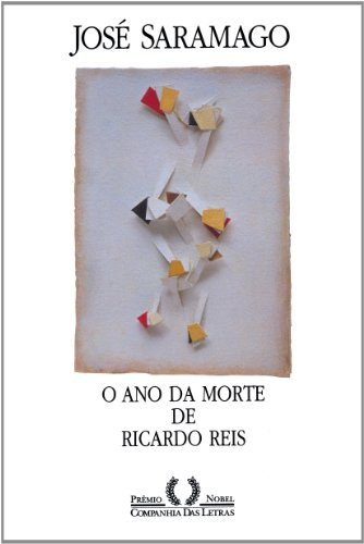 O ano da morte de Ricardo Reis, livro de José Saramago