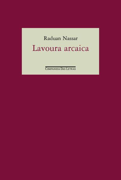 LAVOURA ARCAICA, livro de Raduan Nassar