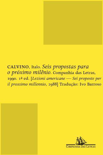 Seis propostas para o próximo milênio - Lições americanas, livro de Italo Calvino