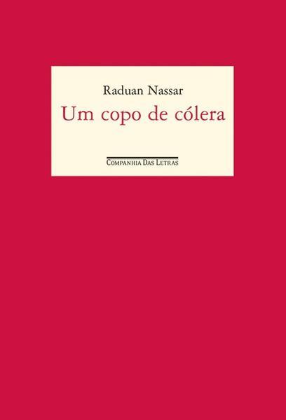 UM COPO DE CÓLERA, livro de Raduan Nassar