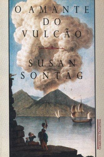 O amante do vulcão, livro de Susan Sontag